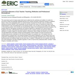 Learning to Become a CLIL Teacher: Teaching, Reflection and Professional Development, International Journal of Bilingual Education and Bilingualism, 2013