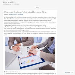 What are the Qualities of a Professional Investment Adviser