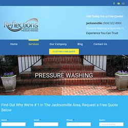 Professional Pressure Washing Services in the Jacksonville, FL area