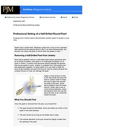 Professional Jeweler Archive: Professional Setting of a Half-Drilled Round Pearl
