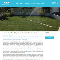 Guidelines For Hiring Professional Landscaping Services in Totnes