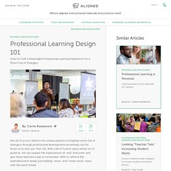 Professional Learning Design 101