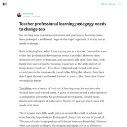 Teacher professional learning pedagogy needs to change too