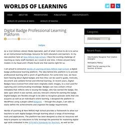 Digital Badge Professional Learning Platform