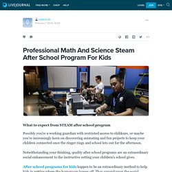 Professional Math And Science Steam After School Program For Kids