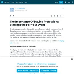 The Importance Of Having Professional Staging Hire For Your Event