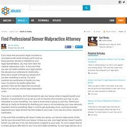 Find Professional Denver Malpractice Attorney