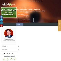 CS Professional Financial Management online offline video classes for FTFM