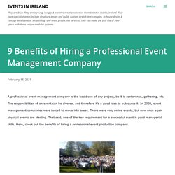 9 Benefits of Hiring a Professional Event Management Company