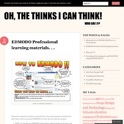 EDMODO Professional learning materials. . . « Oh, the thinks I can think!