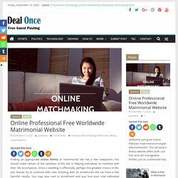 Online Professional Free Worldwide Matrimonial Website - Dealonce