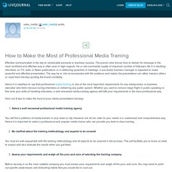 How to Make the Most of Professional Media Training