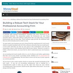 Building a Robust Tech Stack for Your Professional Accounting Firm