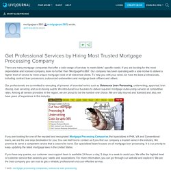 Get Professional Services by Hiring Most Trusted Mortgage Processing Company
