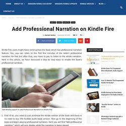 Add Professional Narration On Kindle Fire