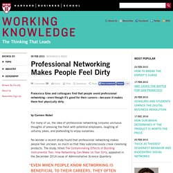 Professional Networking Makes People Feel Dirty
