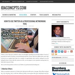 How to Use Twitter as a Professional Networking Tool – idaconcpts.com