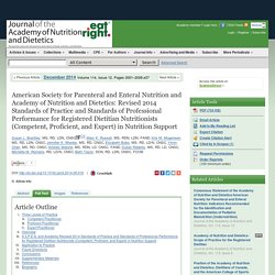 2014 Standards of Practice and Standards of Professional Performance for Registered Dietitian Nutritionists (Competent, Proficient, and Expert) in NutritAmerican Society for Parenteral and Enteral Nutrition and Academy of Nutrition and Dietetics: Revised