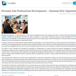 Personal And Professional Development – Opening New Opportunities