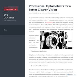 Professional Optometrists for a better Clearer Vision