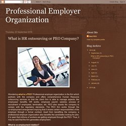 What is HR outsourcing or PEO Company?
