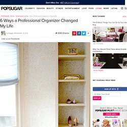 How a Professional Organizer Helped Me