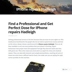 Find a Professional and Get Perfect Dose for IPhone repairs Hadleigh – IPhone repairs Hadleigh