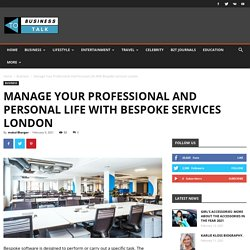 Manage Your Professional And Personal Life With Bespoke Services London
