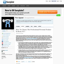 How To Choose The Professional Personal Trainer In Reno NV? by Flex Appeal