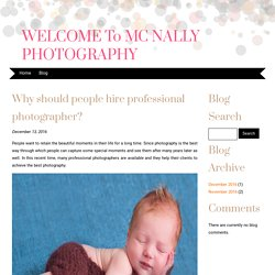 Why should people hire professional photographer?