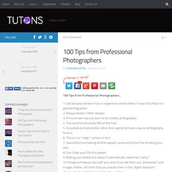 100 Tips from Professional Photographers - StumbleUpon