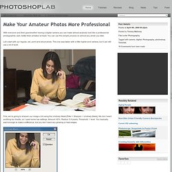Make Your Amateur Photos More Professional