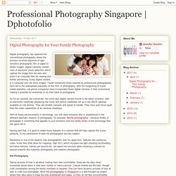 Dphotofolio: Digital Photography for Your Family Photography