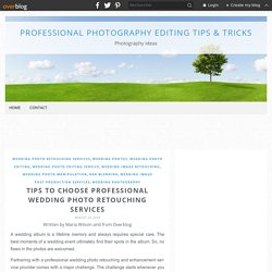 Tips to choose Professional Wedding Photo Retouching Services