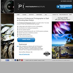The Photography Institute - Become a Freelance Photographer or Start an Exciting New Hobby!