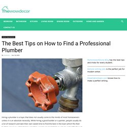 The Best Tips on How to Find a Professional Plumber · Wow Decor