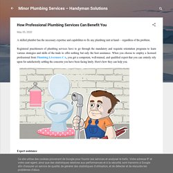 How Professional Plumbing Services Can Benefit You