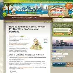 How to Enhance Your LinkedIn Profile With Professional Portfolio