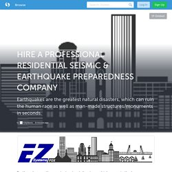 Hire A Professional Residential Seismic & Earthquake Preparedness Company