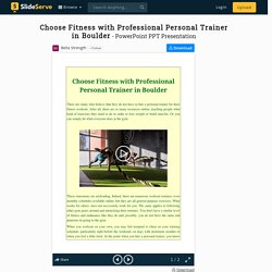 Choose Fitness with Professional Personal Trainer in Boulder