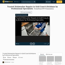 Trusted Dishwasher Repairs in Gold Coast & Brisbane by Professional Specialists