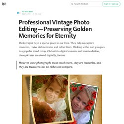 Professional Vintage Photo Editing — Preserving Golden Memories for Eternity