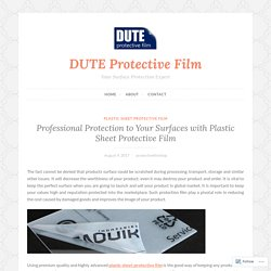 Professional Protection to Your Surfaces with Plastic Sheet Protective Film – DUTE Protective Film
