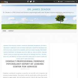 Consult professional forensic psychology expert of leading center for services - Dr. James Zender