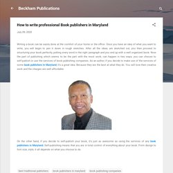 How to write professional Book publishers in Maryland