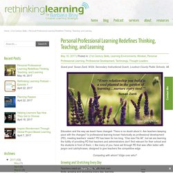 Personal Professional Learning Redefines Thinking, Teaching, and Learning