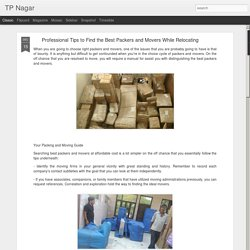 Professional Tips to Find the Best Packers and Movers While Relocating