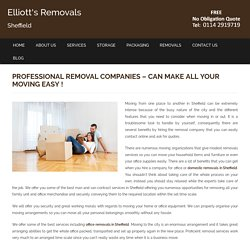 Professional Removal Companies in Sheffield – Can Make all Your Moving Easy !