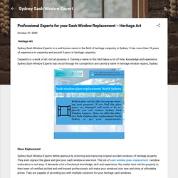 Professional Experts for your Sash Window Replacement – Heritage Art