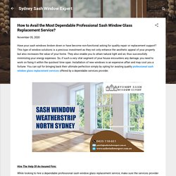 How to Avail the Most Dependable Professional Sash Window Glass Replacement Service?